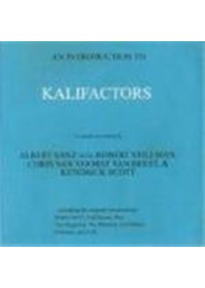 Kalifactors - Introduction To The Kalifactors, The.