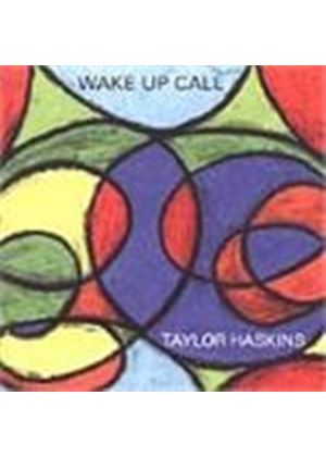 Taylor Haskins - Wake Up Call