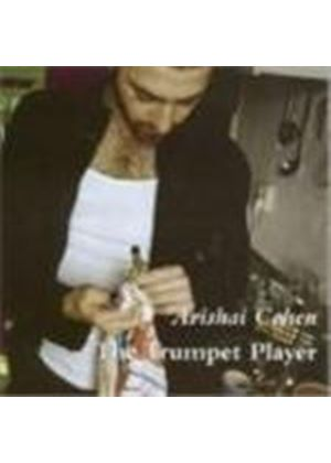 Avishai Cohen - Trumpet Player, The