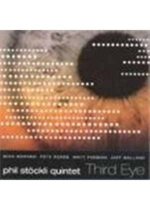 Phil Stockli Quartet - Third Eye