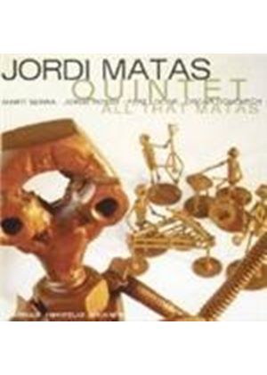 Jordi Matas Quintet - All That Matas [Spanish Import]