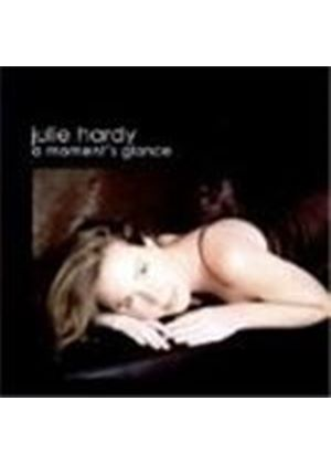 Julie Hardy - Moment's Glance, A