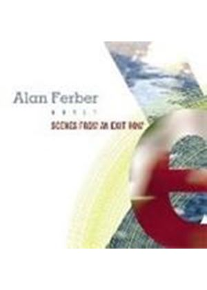 Alan Ferber Nonet - Scenes From An Exit Row