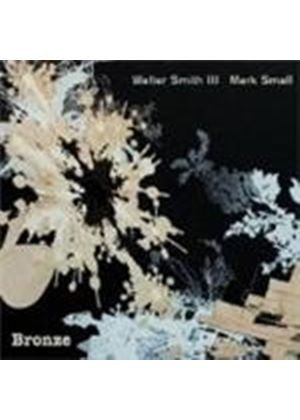 Walter Smith III & Mark Small - Bronze (Music CD)