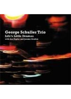 George Schuller Trio - Life's Little Dramas (Music CD)