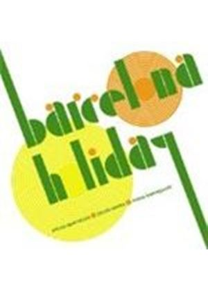 Various Artists - Barcelona Hoiday (Music CD)
