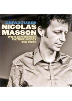 Nicolas Masson - Departures (Music CD)