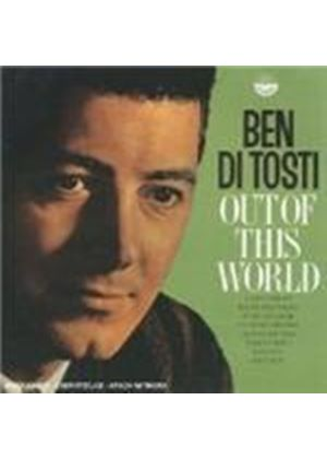Ben Di Tosti - Out Of This World [Spanish Import]