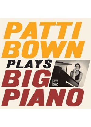 Patti Bown - Plays Big Piano (Music CD)