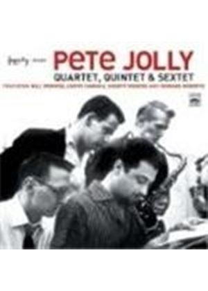 PETE JOLLY - Quartet Quintet And Sextet