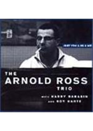 Arnold Ross - Just You And He And Me