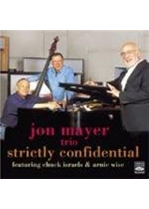 Jon Mayer Trio (The) - Strictly Confidential