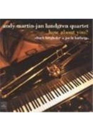 Andy Martin & Jan Lundgren Quartet - How About You