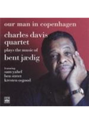 Charles Davis Quartet - Charles Davis Quartet Plays The Music Of Bent Jaedig, The (Music CD)
