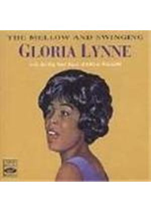 Gloria Lynne - Mellow And The Swinging, The