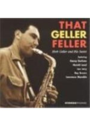 Herb Geller - That Geller Feller