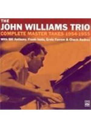 JOHN WILLIAMS TRIO - Complete Master Takes 1954-1955