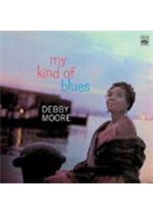 Debby Moore - My Kind Of Blues [Spanish Import]