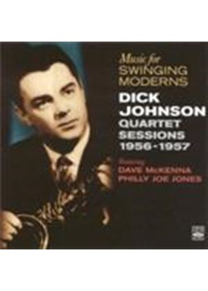 Dick Johnson - Music For Swinging Moderns 1956-1957 (Music CD)