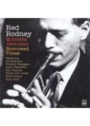 Red Rodney - Borrowed Times (Quintets 1955-59) (Music CD)