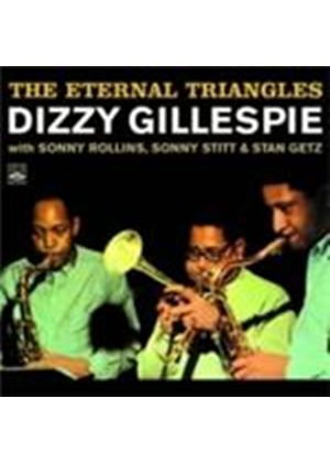 Dizzy Gillespie - Eternal Triangles, The (Music CD)