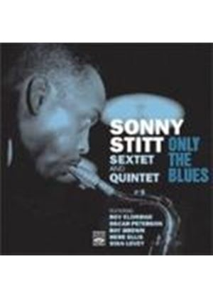 Sonny Stitt Sextet & Quintet (The) - Only The Blues (Music CD)