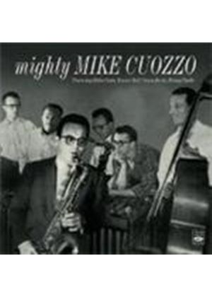Mike Cuozzo - Mighty Mike Cuozzo/With The Costa-Burke Trio (Music CD)