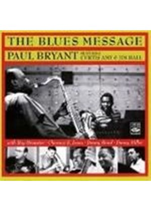 Paul Bryant - Blues Message, The/Burnin' (Music CD)