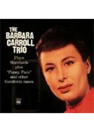 Barbara Carroll - Plays Standards, Funny Face and other Gershwin Tunes (Music CD)