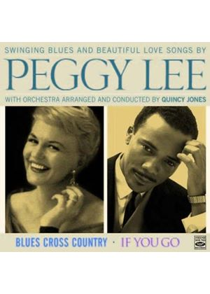 Peggy Lee - Blues Cross Country/If You Go (Music CD)