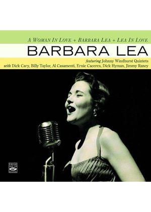 Barbara Lea - A Woman in Love/Barbara Lea/Lea in Love (Music CD)