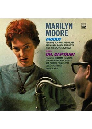 Marilyn Moore - Moody/Oh, Captain! (Music CD)