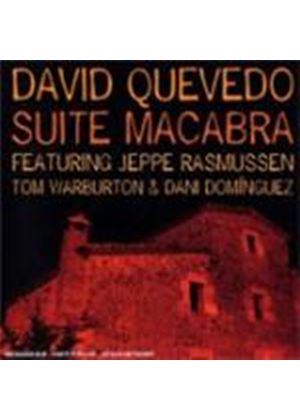 David Quevedo - Suite Macabre (Music CD)