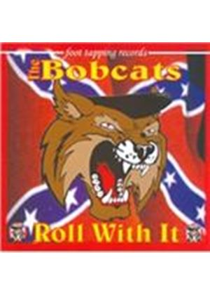 The Bobcats - Roll with It (Music CD)