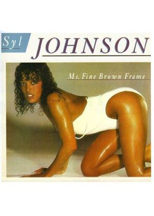 Syl Johnson - Ms. Fine Brown Frame (Music CD)