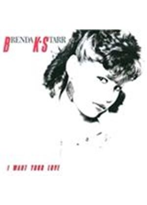 Brenda K. Starr - I Want Your Love [Remastered] (Music CD)