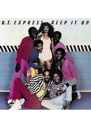 B.T. Express - Keep It Up (Music CD)