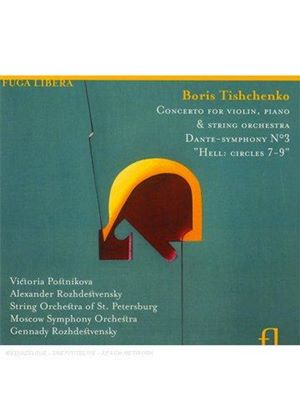 Boris Tishchenko - Concerto For Violin, Piano And String Orchestra Op. 144 (Music CD)