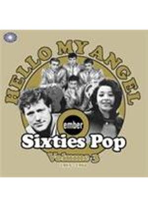 Various Artists - Hello My Angel (Ember Sixties Pop Vol.3 1963-1964) (Music CD)