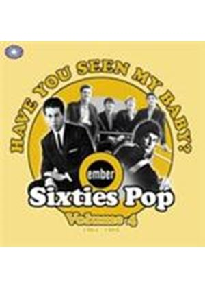 Various Artists - Have You Seen My Baby (Ember Sixties Pop Vol.4 1964-1966) (Music CD)