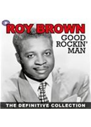 Roy Brown - Good Rockin Man The Definitive Collection (Music CD)