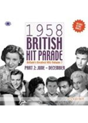 Various Artists - 1958 British Hit Parade Vol.2 (July - December/Britain's Greatest Hits Vol.7) (Music CD)