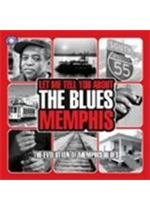 Various Artists - Memphis - The Evolution Of Memphis Blues (Let Me Tell You About The Blues) (Music CD)