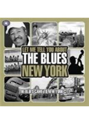Various Artists - Let Me Tell You About New York Blues (Music CD)