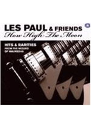 Les Paul & Friends - How High The Moon (Hits & Rarities) (Music CD)