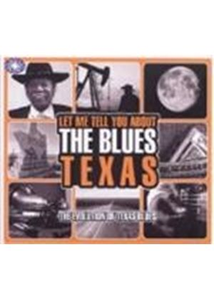 Various Artists - Let Me Tell You About The Blues - Texas (Music CD)
