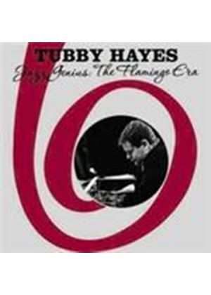 Tubby Hayes - Jazz Genius The Flamingo Era (Music CD)
