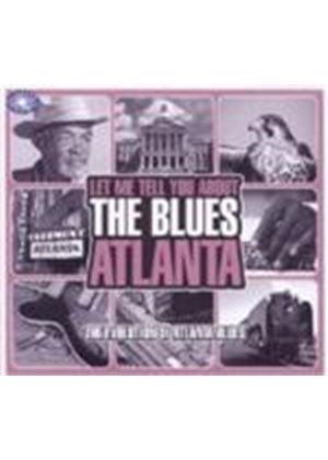 Various Artists - Let Me Tell You About The Blues - Atlanta (Music CD)