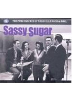 Various Artists - Sassy Sugar (The Pure Essence Of Nashville Rock 'n' Roll) (Music CD)