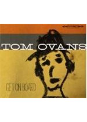 Tom Ovans - Get On Board (Music CD)